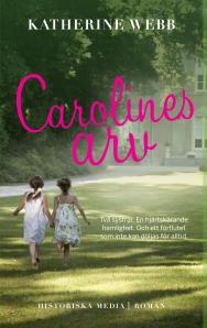 Carolines arv Katherine Webb